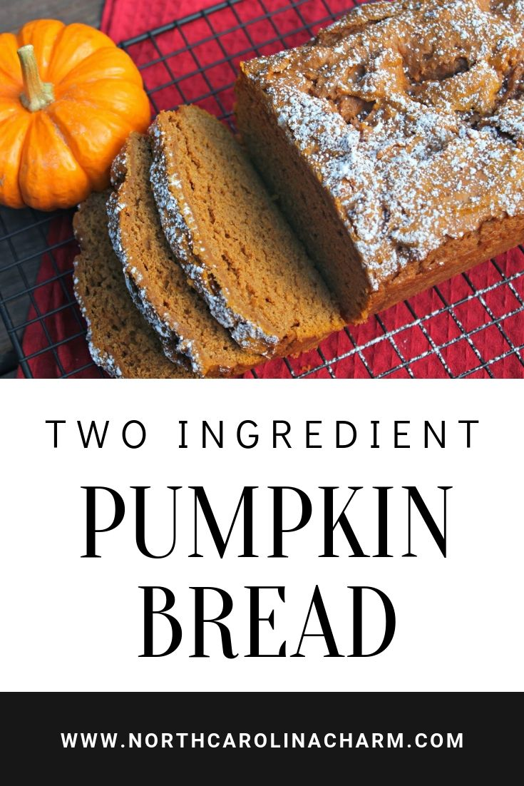 North Carolina lifestyle blogger, Christina shares an easy pumpkin bread recipe! This pumpkin bread is only two ingredients!
