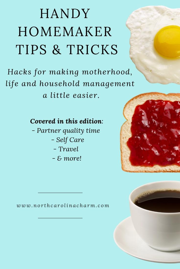 Homemaker Tips: Partner Quality Time, Self Care, Travel & More