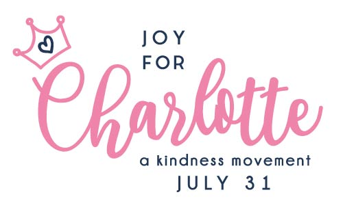 Joy For Charlotte: A Kindness Movement (July 31)
